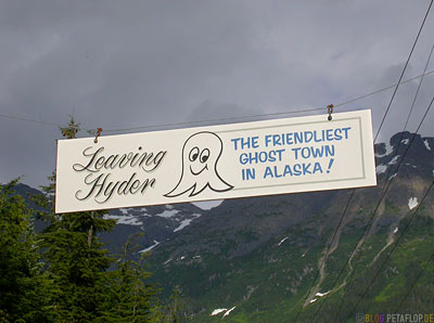 town-exit-Leaving-Hyder-the-friendliest-ghost-town-in-alaska-Ghosttown-Geisterstadt-Hyder-Alaska-USA-DSCN2440.jpg