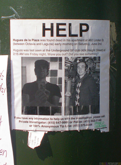 Help-Flyer-Hugues-de-la-Plaza-dead-body-found-Linden-St-Height-Ashbury-SF-San-Francisco-California-Kalifornien-USA-DSCN5114.jpg
